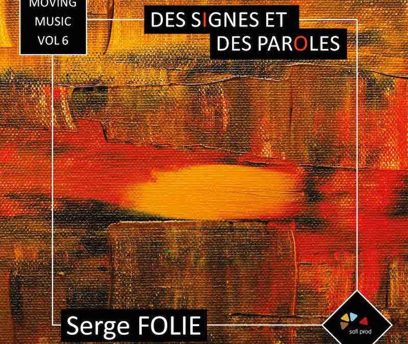 Album «Des Signes et des Paroles» – Moving Music Vol.6