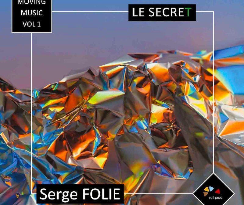 Album : «Le Secret» – Moving Music Vol.1