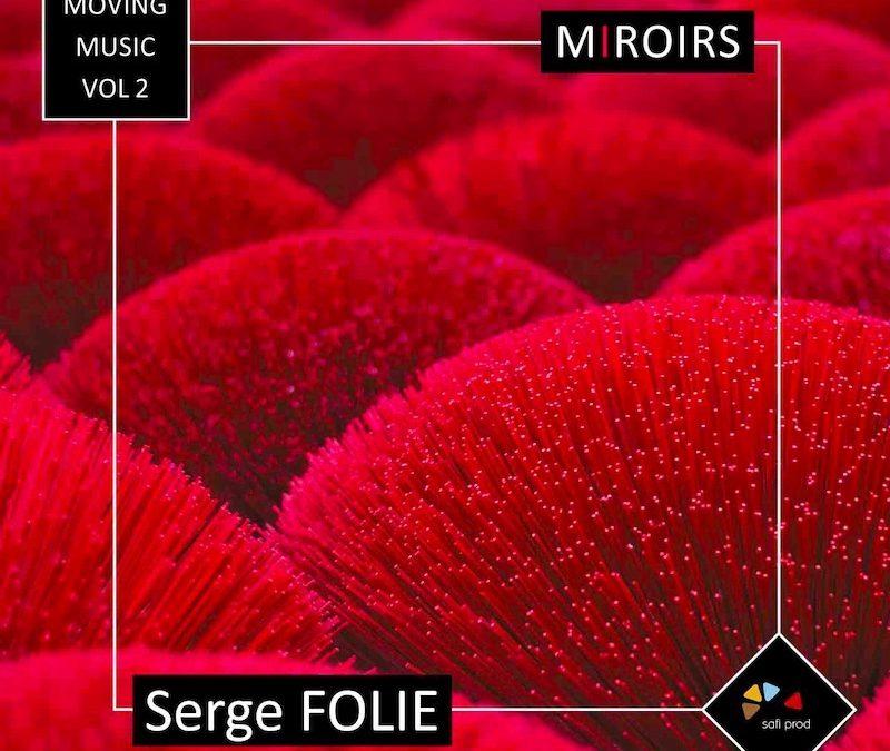 Album : «Miroirs»  Moving Music Vol. 2