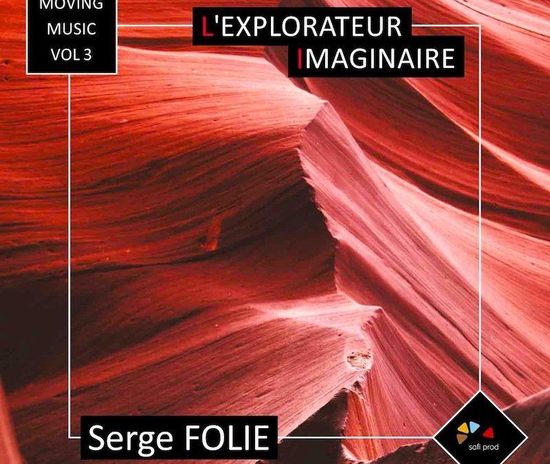 Album «L'explorateur Imaginaire» – Moving Music Vol.3