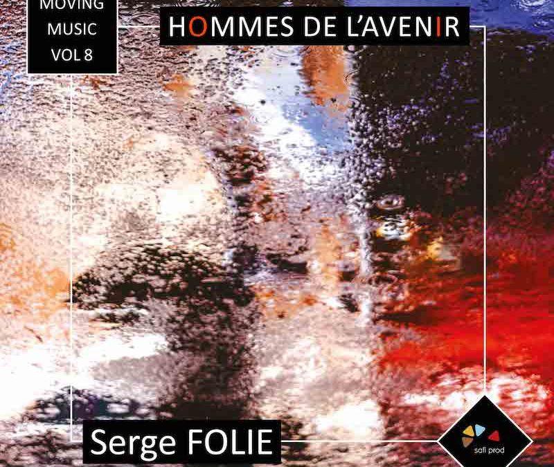 ALBUM « HOMMES DE L'AVENIR » – MOVING MUSIC VOL.8