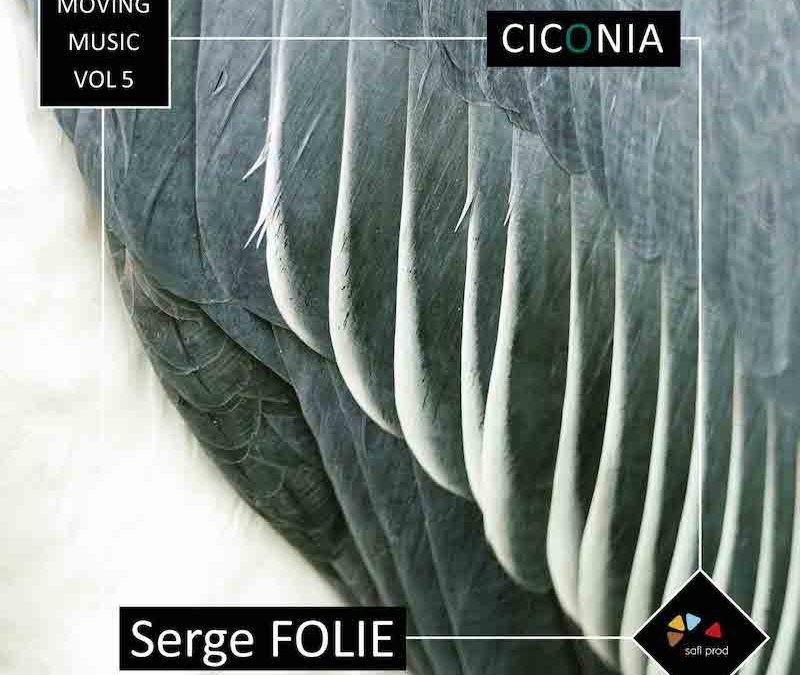 Album « CICONIA » – Moving Music Vol.5